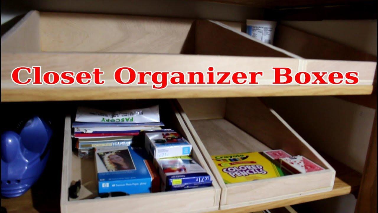 Closet Storage Boxes Build