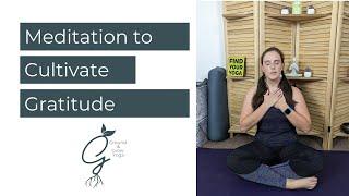 Meditation to Cultivate Gratitude