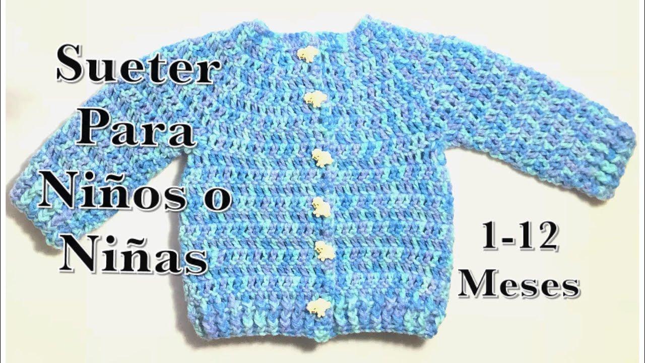 f7edf7e4e Como tejer un suéter / chaquetita / chambrita con botones en gancho para  bebe / niño / niña #120