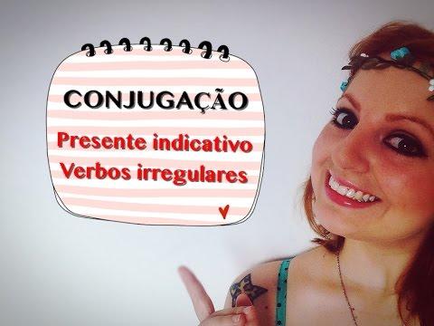 CONJUGAÇÃO DE VERBOS IRREGULARES EM ESPANHOL (PRESENTE INDICATIVO) - ESPANHOL PARA BRASILEIROS