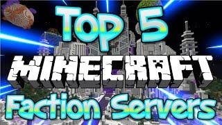 Top 5 OP FACTIONS Servers 1.8/1.9/1.10/1.12.2/1.13 2018 [HD] (New Big Minecraft Servers)