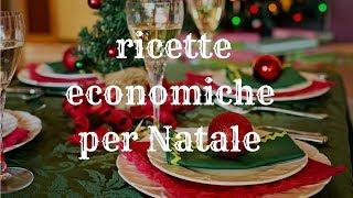 speciale Natale: ricette economiche