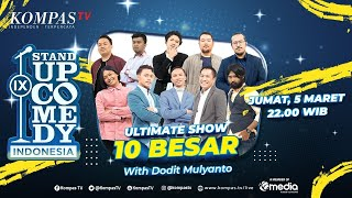 [LIVE] Stand Up Comedy Indonesia IX (SUCI IX) with Dodit Mulyanto - ULTIMATE SHOW 10 BESAR