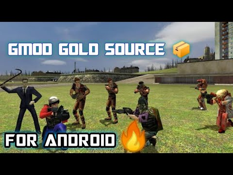 GMOD GOLD SOURCE | FOR ANDROID