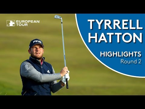 Tyrrell Hatton Highlights | Round 2 | 2018 Alfred Dunhill Links Championship