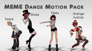 [ MMD ] MEME Dances Original Motion Pack DL - HD 60fps