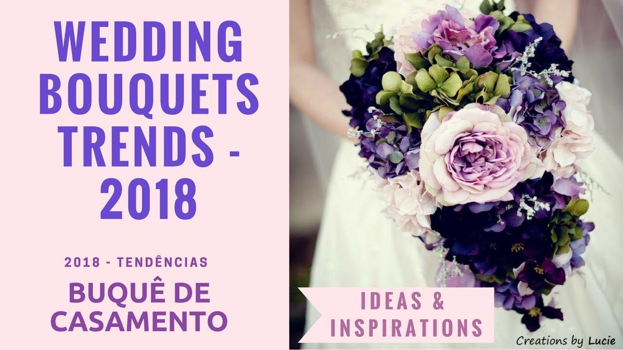 Floral Trends Diy Wedding Ideas Flower Tips: Wedding Bouquets Trends 2018