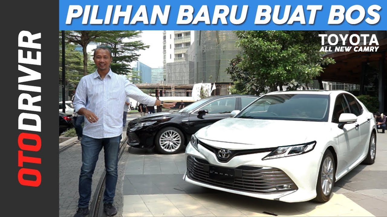 All New Toyota Camry 2019 Indonesia Lampu Reflektor Grand Avanza First Impression Otodriver Youtube