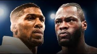 Dwyer 6-12-18 Early Betting Thoughts - Anthony Joshua v. Deontay Wilder