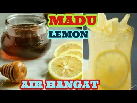 Khasiat Minum Air Lemon Hangat Campur Madu Di Pagi Hari Youtube