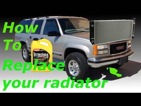 how to replace a radiator 1999 GMC suburban