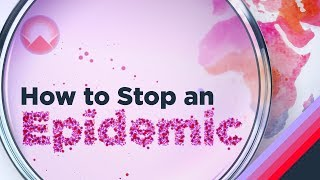 Download How to Stop an Epidemic Mp3 and Videos