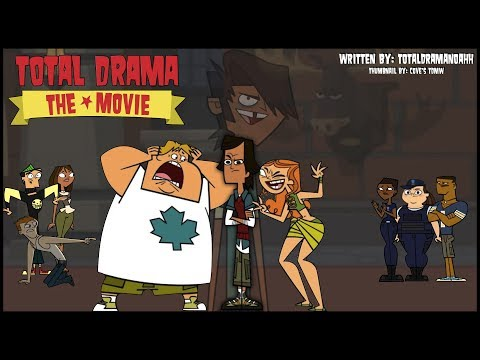 Total Drama: The Movie (Part 1)