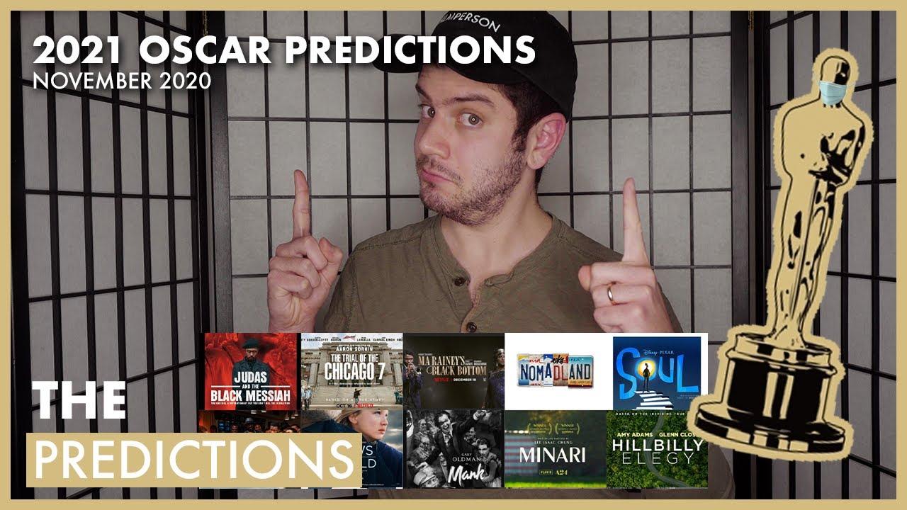 2021 OSCAR PREDICTIONS - NOVEMBER 2020
