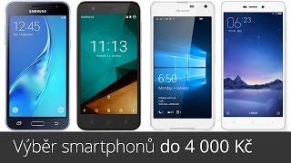 Výběr smartphonů do 4 000 Kč