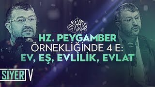Hz. Peygamber (sas) Örnekliğinde 4 E: Ev, Eş, Evlilik, Evlat | Muhammed Emin Yıldırım