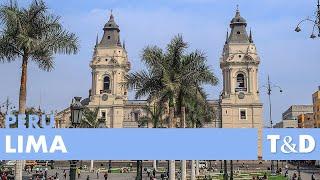 Lima - Ciudad De Los Reyes - Perù Travel Guide - Travel & Discover