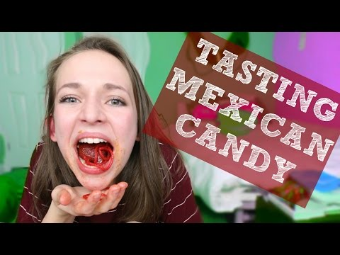 TASTING MEXICAN CANDY