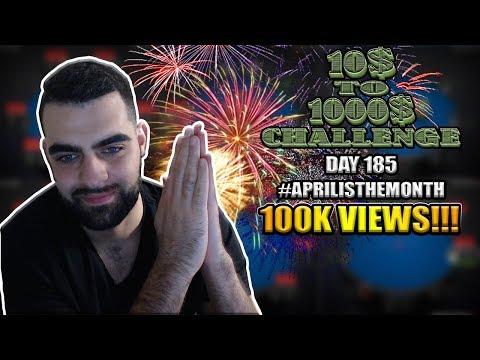 HUGE SUNDAY GRIND, 100K VIEWS ON TWITCH, MARATHON STREAM - 10$ TO 1000$ CHALLENGE! - DAY 185