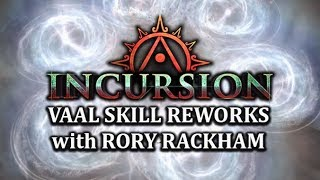 PATH of EXILE INCURSION: Vaal Skill Reworks with GGG Rory - Cold Snap, Arc, Double Strike & More!