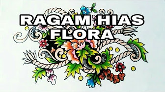 Ragam Hias Flora Dan Fauna Youtube