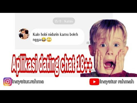 Aplikasi Dating Chat 18+😜😁 | Inayatur Rahmah