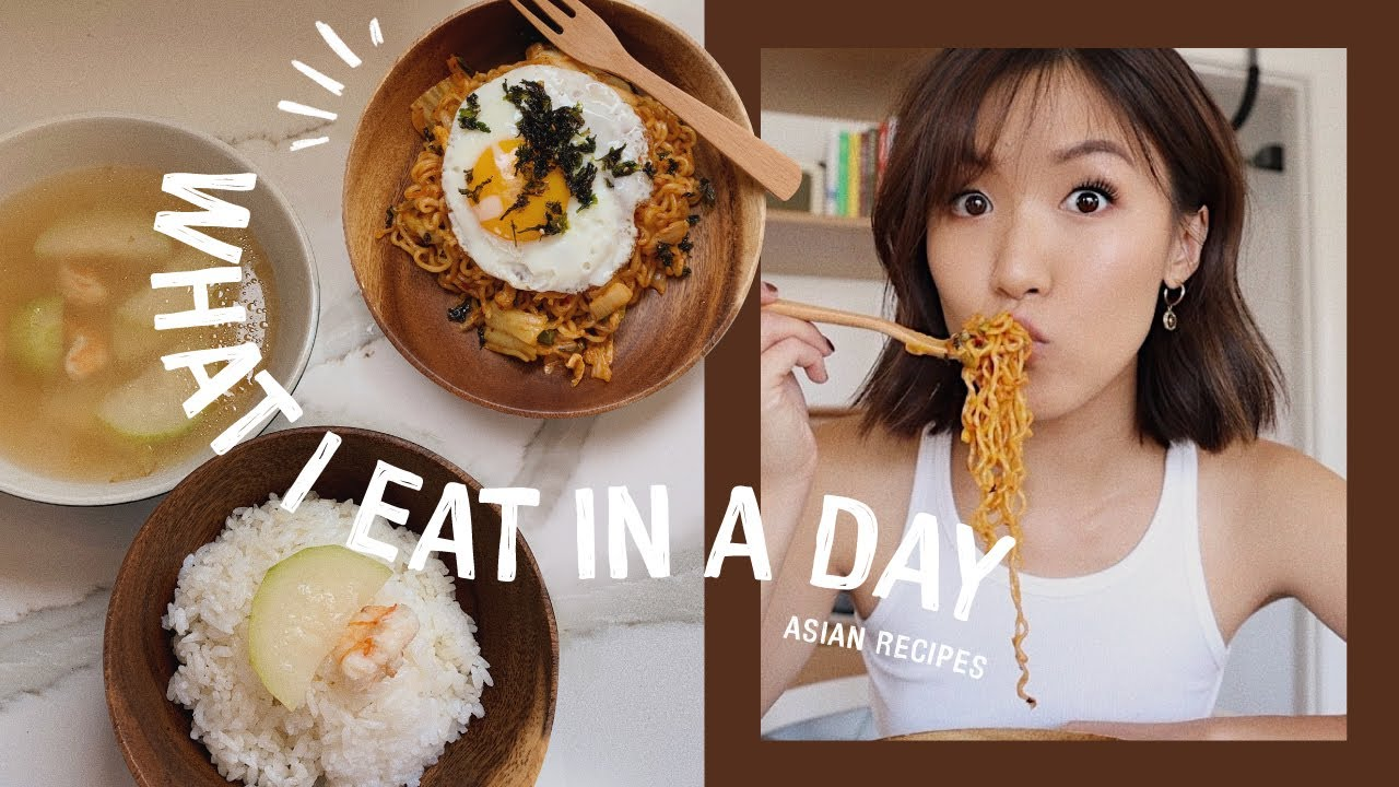 WHAT I EAT IN A DAY: ASIAN RECIPES 🍜