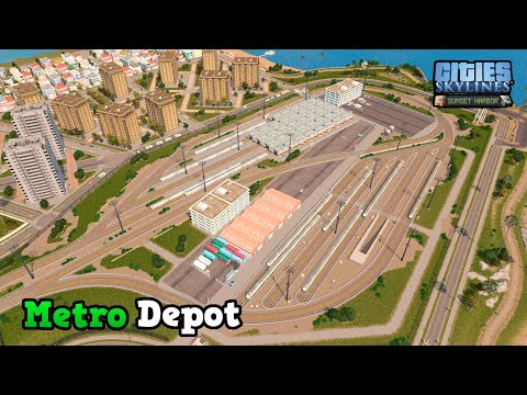 Building a realistic Metro Depot in Cities: Skylines | Sunset Harbor DLC | Vanilla Assets | Ep. 11