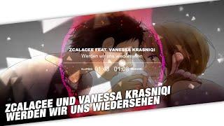 Nightcore - Zcalacee & Vanessa Krasniqi - Werden Wir Uns Wiedersehen