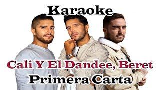 Cali Y El Dandee, Beret - Primera Carta (Karaoke)