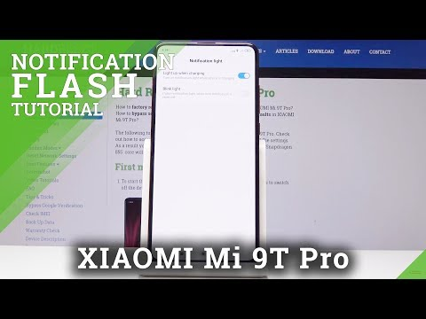 LED Notification In XIAOMI Mi 9T Pro - Personalize Notification Content