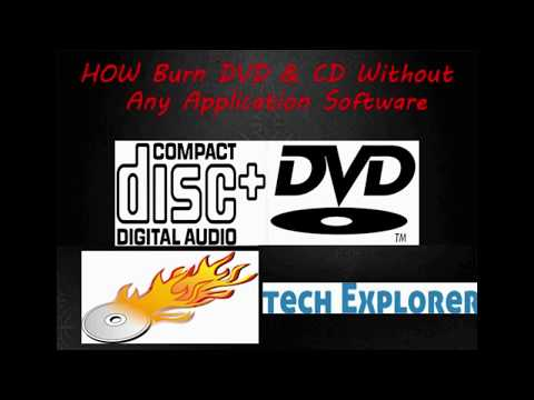How to Burn (Write) a DVD - CD Without Using Nero or any Application Software