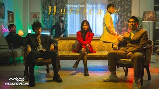 Nobuna / Hurricane (feat. Pop FEVER)【Official Video】