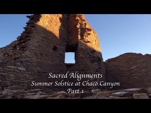 Sacred Alignments: Summer Solstice at Chaco Canyon (Part 1)