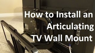 How to Install an articulating tv wall mount