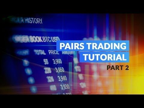 Pairs Trading Tutorial - Part 2