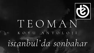 Teoman istanbulda sonbahar şarkı sözleri