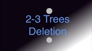 2 3 Trees Deletion