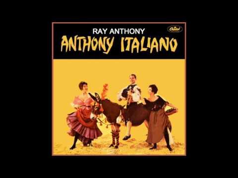 Anthony Italiano - Ray Anthony