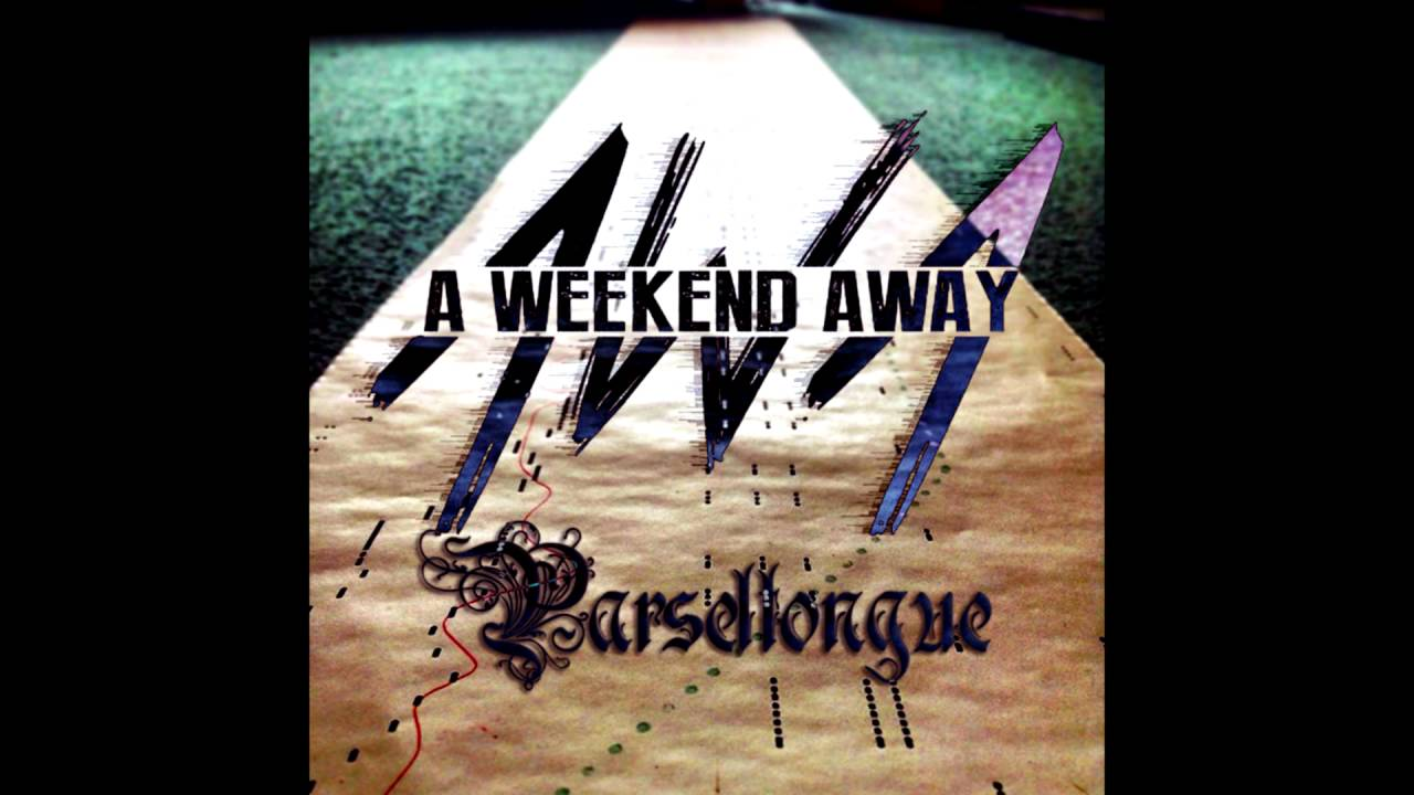 A weekend away parseltongue demo youtube for Get away for the weekend
