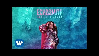 Echosmith - Hungry
