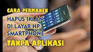 Cara Blokir Iklan di Layar HP Smartphone Tanpa Aplikasi