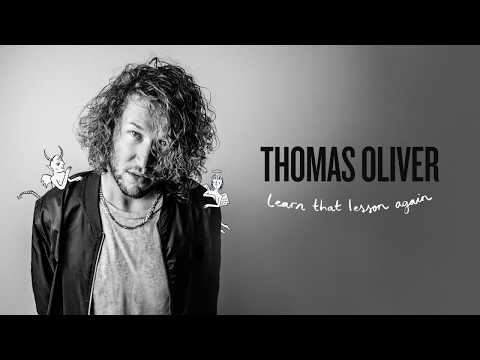 Thomas Oliver - Learn That Lesson Again [Official Audio]