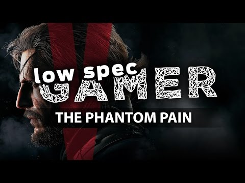 LowSpecGamer: improving performance on Metal Gear Solid 5: TPP (Please check UPDATE!)