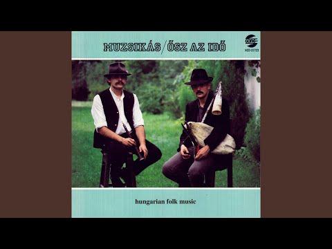 Régi somogyi ének -Old Song from Somogy