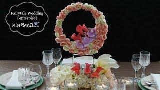 DIY Fairytale Wedding Centerpiece    DIY Wedding Decorations   DIY Wedding Tutorial