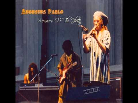 Augustus Pablo - The Essential Collection Chapter I (Full Album)