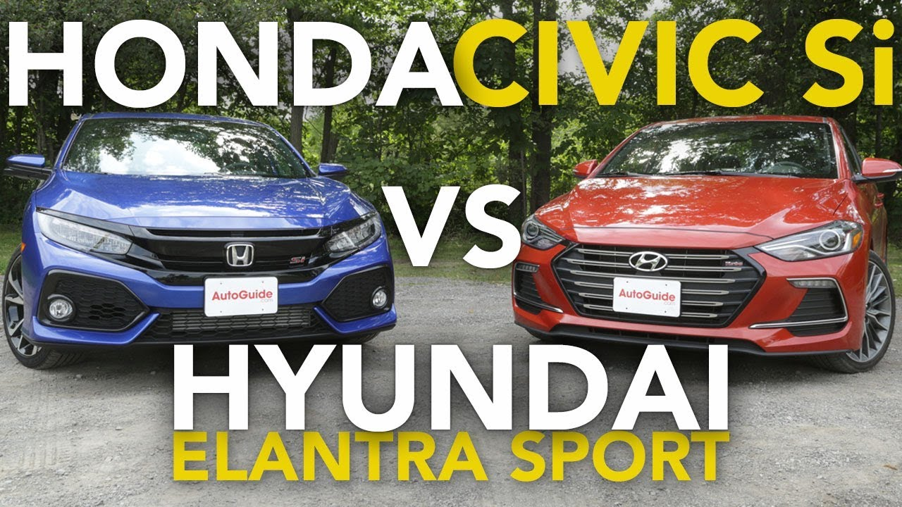 2018 Honda Civic Si Vs Hyundai Elantra Sport Comparison Youtube
