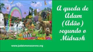 A queda de Adam (Adão) segundo o Midrash