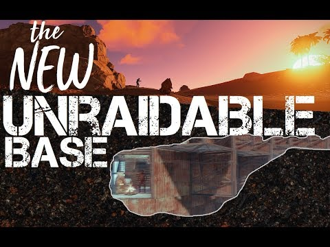 RUST: Base that cannot be Raided
